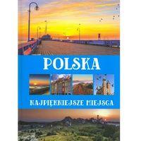 Polska Najpiękniejsze miejsca - Anna Willman