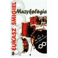 MUZYKOLOGIA CZYLI THE BEST OF...SPRAW DAMSKO-MĘSKICH (9788361725077)