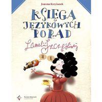 Księga językowych porad Lamelii Szczęśliwej, Joanna Krzyżanek
