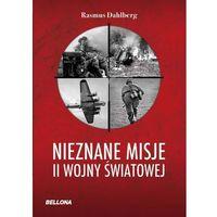 Nieznane misje II wojny światowej (192 str.)