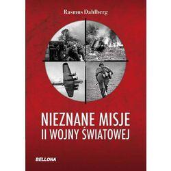 Nieznane misje II wojny światowej (ISBN 9788311120877)