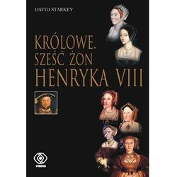 Królowe Sześć żon Henryka VIII., książka w oprawie twardej
