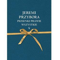 Piosenki Prawie Wszystkie - Jeremi Przybora