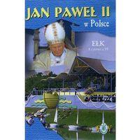 Jan Paweł II w Polsce 1999 r - EŁK - DVD (film)