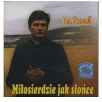 Szerlowski paweł ks. Miłosierdzie jak słońce (2) - cd