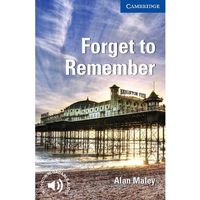 Forget to Remember Level 5 Upper-intermediate, Maley, Alan