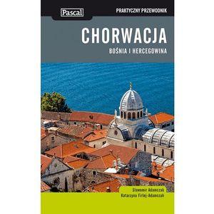 Chorwacja. Bośnia I Hercegowina. Praktyczny Przewodnik (9788376421391)