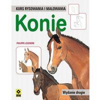 Konie. Kurs rysowania i malowania (ilość stron 64)