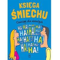 Księga śmiechu. Dowcipy dla dorosłych (ISBN 9788380591363)