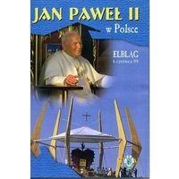 Jan paweł ii w polsce 1999 r - elbląg - dvd marki Fundacja lux veritatis