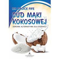 Cud mąki kokosowej (2013)