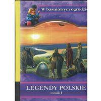 W Baśniowym Ogrodzie Legendy Polskie T.1 (2008)