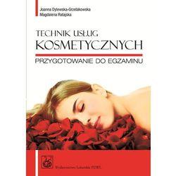Technik usług kosmetycznych Przygotowanie do egzaminu (ilość stron 260)