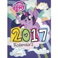 Kalendarz 2017. My Little Pony.
