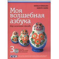 Moja wołszebnaja azbuka 3 + CD Moje zaczarowane abecadłow (2008)
