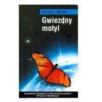 GWIEZDNY MOTYL Bernard Werber (2009)