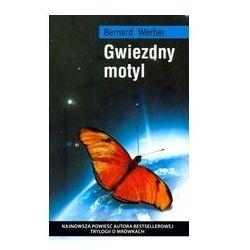 GWIEZDNY MOTYL Bernard Werber, rok wydania (2009)