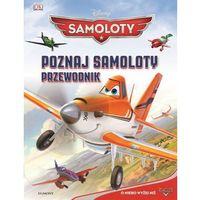 Poznaj Samoloty Przewodnik. (9788323769736)