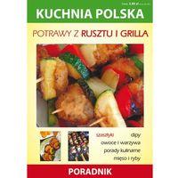 Kuchnia polska. Potrawy z rusztu i grilla