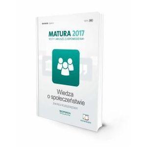 Matura 2017. Testy i Arkusze. Wiedza o Społeczeństwie. Zakres Rozszerzony (2016)