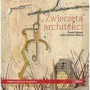 Zwierzęta architekci - DANIEL NASSAR (32 str.)