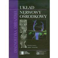 Diagnostyka Obrazowa Układ Nerwowy Ośrodkowy, Jerzy Walecki