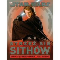 Star Wars Strzeż się Sithów (9788323751755)