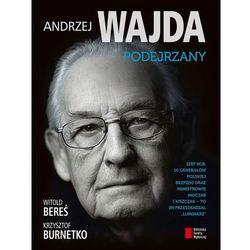 Andrzej Wajda. Podejrzany, pozycja wydana w roku: 2013