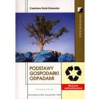 Podstawy gospodarki odpadami, Rosik-Dulewska Czesława