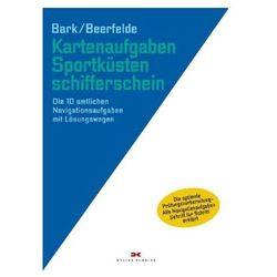 Kartenaufgaben Sportküstenschifferschein Bark, Axel (9783667112774)