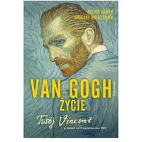 Van Gogh. Życie (9788380319721)