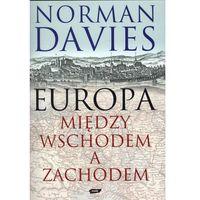 Europa Między Wschodem a Zachodem, oprawa twarda