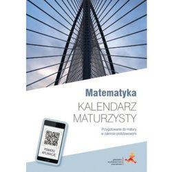 Kalendarz maturzysty - Matematyka w.2016 GWO z kategorii Kalendarze