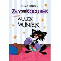 Zły Kocurek kontra Wujek Muniek - Nick Bruel (9788365087164)