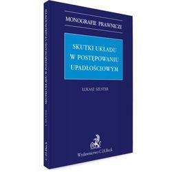 Skutki układu w postępowaniu upadłościowym - Zamów teraz bezpośrednio od wydawcy, książka z kategorii