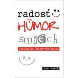 Radosť, humor, smiech a ich miesto v (duchovnom) živote James Martin