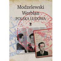 Modzelewski - Werblan. Polska Ludowa (9788324404810)