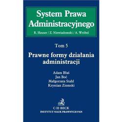 System Prawa Administracyjnego. Tom 5. Prawne formy działania administracji (C.H. Beck Wydawnictwo Polska)
