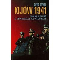 Kijów 1941 - David Stahel - Zaufało nam kilkaset tysięcy klientów, wybierz profesjonalny sklep