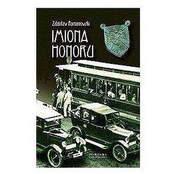 Zdzisław Romanowski. Imiona honoru., pozycja wydana w roku: 2007
