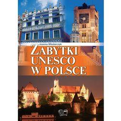 ZABYTKI UNESCO W POLSCE TW, książka w oprawie twardej