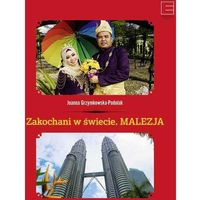 Zakochani w świecie. Malezja (9788381170291)