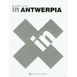 In Antwerpia. Przewodnik. City Guide, książka z kategorii Geografia