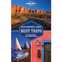 USA Południowo-Zachodnie Lonely Planet Southwest USA Best Trips Przewodnik (9781741798128)