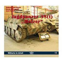 Jagdpanzer 38 (t) Hetzer in detail MILITARIA IN DETAIL 15, oprawa miękka