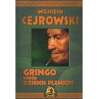 Gringo wśród dzikich plemion - Wysyłka od 3,99 - porównuj ceny z wysyłką (304 str.)