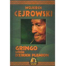 Gringo wśród dzikich plemion - Wysyłka od 3,99 - porównuj ceny z wysyłką (ISBN 9788378236061)