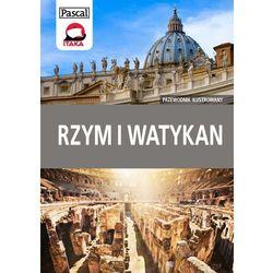 Rzym i Watykan przewodnik ilustrowany, książka z kategorii Podróże i przewodniki