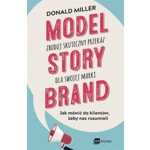Model StoryBrand zbuduj skuteczny przekaz dla swojej marki, oprawa miękka