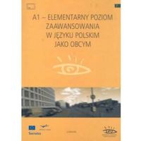 A1 - Elementarny poziom zaawansowania w języku polskim jako obcym - Zostań stałym klientem i kupuj jeszcze